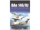 9780752435626 Midland Publishing BAE 146: Britain's Last Airliner Stephen Skinner