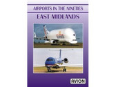 W066 | Avion DVD | Airports in the Nineties - East Midlands (60 minutes)