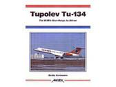 9781857801590 | Midland Publishing Books | Tupolev Tu-134 Dmitriy Komissarov