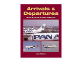 9781857802009 Midland Publishing Arrivals & Departures: North American Airlines 1990-2000 John K Morton