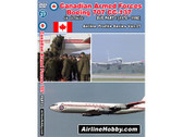 APS37 Airline Hobby DVD Canadian Armed Forces Boeing 707 CC-137 In Service Part 1 (1970-1990) 60 Minutes