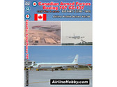 APS38 Airline Hobby DVD Canadian Armed Forces Boeing 707 CC-137 In Service Part 2 (1990-1992) 76 Minutes