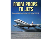 9781580071468 Crecy From Props to Jets, Commercial Aviation Transition to the Jet Age 1952-1962 Jon Proctor , Mike Machat and Craig Kodera<br>Published by Specialty Press