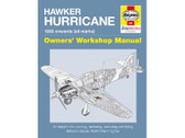 9781844259557 Haynes Publishing Hawker Hurricane, Owners Workshop Manual (1935 onwards - all marks) By Paul Blackah, Malcolm V. Lowe and Louise Blackah