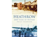 9780750950862 | The History Press Books | Heathrow - 2000 Years of History by Philip Sherwood