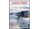 W032 | Avion DVD | Vickers Props Farewell (60 minutes)
