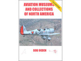 AMCNA2 | Air-Britain Books | Aviation Museums and Collections of North America by Bob Ogden (2nd edition)