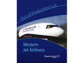 9780955928116 Miscellaneous Out of Production List Book: Western Jet Airliners DestinWorld Publishing