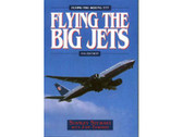 9781840374223 | Airlife Publishing Books | Flying The Big Jets by Stanley Stewart with John Edwards