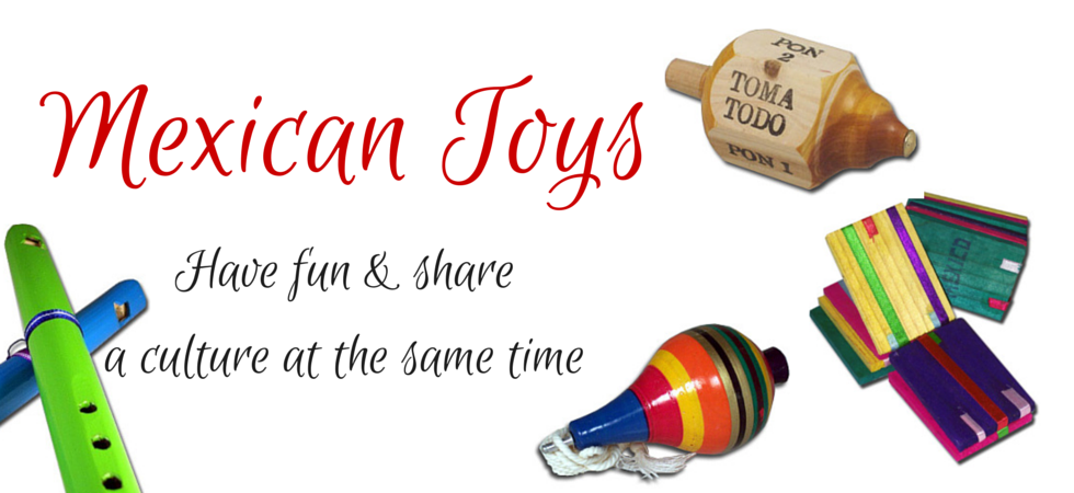 Enjoy Original Mexican Toys