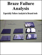 Braze Failure Analysis in Carbide Tools