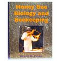 Honey Bee Biology by Dewey Caron