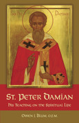 St. Peter Damian: His Teaching on the Spiritual Life