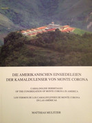 Camaldolese Hermitages of the Congregation of Monte Corona in America