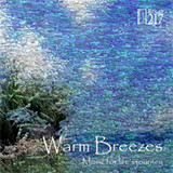 WARM BREEZES CD MUSIC CARE THERAPY