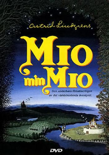 "Mio min Mio aka ""Mio in the land of faraway"""