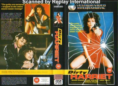 "Aka ""Dirty Harriet"" on DVD 1985 Denise Coward"