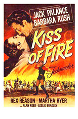kiss of fire 1955 dvd Jack Palance