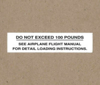 108-8742001-22   STINSON PLACARD - DO NOT EXCEED 100 POUNDS