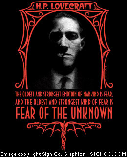H.P. Lovecraft - Fear of The Unknown