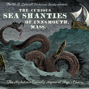 The Curious Sea Shanties of Innsmouth, MA (CD)