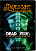 Dead Tongues - an H. P. Lovecraft Film Festival Feature Presentation