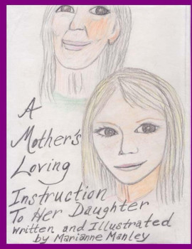A Mother's Loving Instruction to Her Daughter
