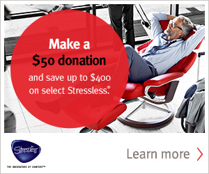 Click here to learn how to save $200 to $400 on Stressless Furniture during the Charity Promotion at www.unwind.com.