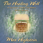 Max Highsten The Healing Well on CD
