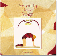 Serenity Through Yoga CD Vol I