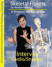 Skeletal Fitness: Interval Cardio/Strength