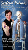 Skeletal Fitness by Mirabai Holland® Osteoporosis Exercise DVD
