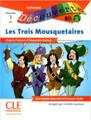 Les trois mousquetaires (BD with CD audio) - Dumas - Niveau A1