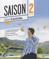 Saison niveau 2 Cahier d'activites avec cd audio - A2/B1