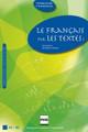 Le francais par les textes (A2 - B1)