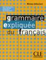 Grammaire expliquee du Francais - Niveau Debutant