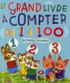 Le grand livre a compter de 1 a 100 - Richard scarry