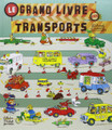 Le grand livre des transports - Richard scarry