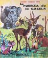 La Fuerza de la Gacela