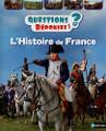 Questions Reponses 7+. Histoire de France