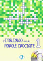 L'Italiano con le parole crociate (with CDrom)