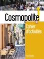 Cosmopolite Niveau 1  Cahier activites + CD audio  A1