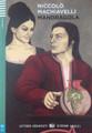 Mandragola (with CD audio) - Niccolo Machiavelli - Italian Easy reader A2