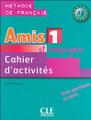 Amis et compagnie et Zoe 1.  Cahier d'activites - A1