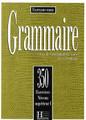 Grammaire 350 Exercices Niveau superieur I