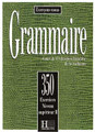 Grammaire 350 Exercices Niveau superieur II