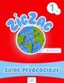 ZigZag 1. Guide pedagogique A1.1
