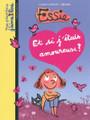 Essie - Et si j'etais amoureuse?