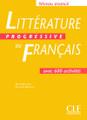 Litterature progressive du francais -  Niveau Avance avec 600 activites