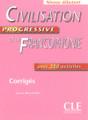 Civilisation progressive de la Francophonie -  Debutant  avec 350 activites - CORRIGES